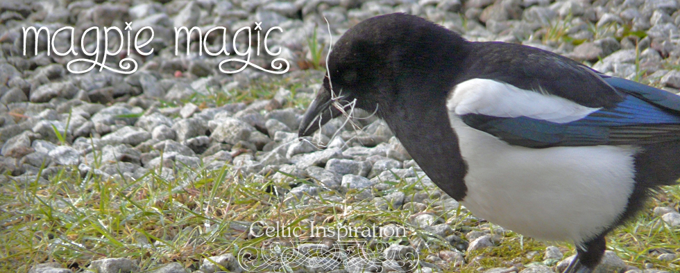 Celtic Inspiration- Magpie Magic